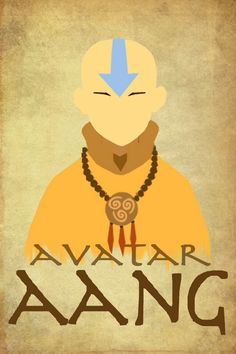 Avatar Aang. I love the simplicity of this poster.