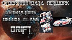 Transformers Generations Deluxe Class Drift Review