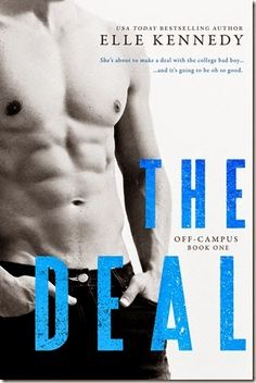 The Deal (Off-Campus #1) by Elle Kennedy - fab NA College Romance - Funny and Hot!!