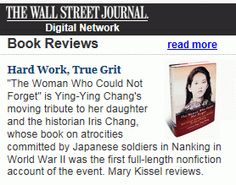A moving, illuminating memoir about the life of world famous author and historian, Iris Chang, as told by her mother. Iris Chang's best-selling book, The Rape of Nanking, forever change the way the world viewed the Second World War in Asia.