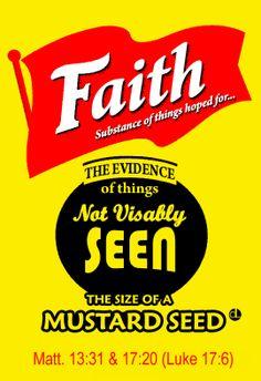 Faith - French's Mustard Parody Luke 17, Trust God, Omega, Mustard, Great Gifts, Faith, Mustard Plant, Loyalty, Believe