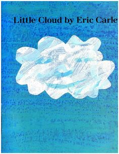 Little cloud by Eric Carle by Yuranny Salazar - issuu