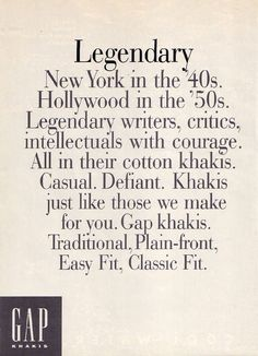 """GAP's 1993-1995 """"Who Wore Khakis?"""" campaign. Described by Fortune as ''extraordinary people in ordinary clothes''."""