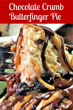 Here's your new crowd-pleaser: No-Bake Chocolate Butterfinger Pie. When you set this dessert before your family or guests, expect it to vanish within seconds. Best Dessert Recipes, Easy Desserts, Delicious Desserts, Diet Desserts, Special Recipes, Pie Recipes, Dessert Ideas, Dinner Recipes, Melting Chocolate Chips