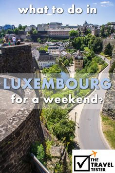 This article is perfect for those of you wondering what to do in Luxembourg for a weekend. It features tips on activities, sights, bars and restaurants.