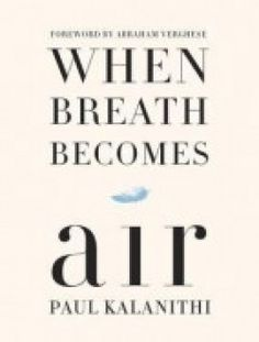 When Breath Becomes Air - Free eBook Online