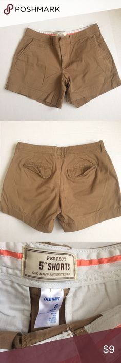 Old Navy perfect shorts Perfect shorts by Old Navy with 5in inseam. In excellent condition. Dark tan khaki color. Old Navy Shorts