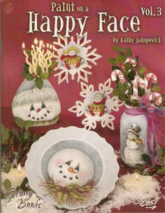 Paint on a Happy Face Vol. 3 - Kathy Jakopovich - OOP    Adorable patterns....