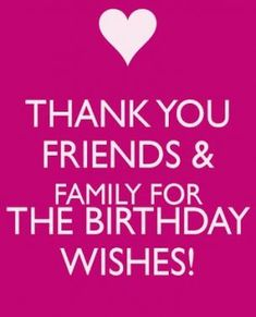 birthday thanks message for family 868 thank you for the birthday wishes Birthday Thanks Message, Thank You Quotes For Birthday, Birthday Wishes For A Friend Messages, Birthday Wishes For Myself, Birthday Wishes Quotes, Happy Birthday Images, Happy Birthday Greetings, Birthday Sayings, Wish Quotes