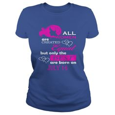 July 16 Shirts All Women Are Created Equal the Best Born July 16 T-Shirt 07/16 Birthday July 16 ladies tees Hoodie Vneck Shirt for women #gift #ideas #Popular #Everything #Videos #Shop #Animals #pets #Architecture #Art #Cars #motorcycles #Celebrities #DIY #crafts #Design #Education #Entertainment #Food #drink #Gardening #Geek #Hair #beauty #Health #fitness #History #Holidays #events #Home decor #Humor #Illustrations #posters #Kids #parenting #Men #Outdoors #Photography #Products #Quotes…