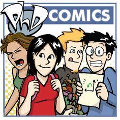 Check out the comic Best of PHD Comics  Les hauts et les bas de la vie d'étudiants gradués. Hilarant, même si vous n'avez jamais fait de doctorat.