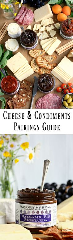 The Ultimate Cheese and Condiments Pairings Guide