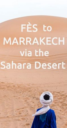 From Fes to Marrakec