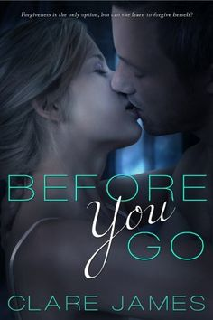 Before You Go by Clare James, http://www.amazon.com/dp/B00C4E1F3Q/ref=cm_sw_r_pi_dp_aLDyrb0TPTZJZ