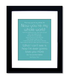 Then - First Dance Lyrics. Create by printing out with different fonts/sizes and on colored paper, frame.