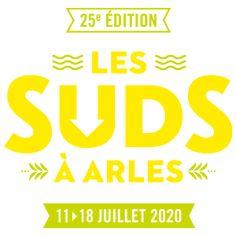 Les Suds in Arles Concert, Festivals, Musik, Viajes, Concerts, Festival Party