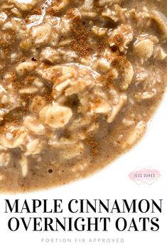 Portion Fix Maple Cinnamon Overnight Oats - Gluten Free Portion Fix Approved Ov. - Portion Fix Maple Cinnamon Overnight Oats – Gluten Free Portion Fix Approved Overnight Oats! 21 Day Fix Breakfast, Breakfast Dishes, Breakfast Recipes, High Protein Breakfast, Mexican Breakfast, Breakfast Sandwiches, Breakfast Pizza, Breakfast Cookies, Vanilla Overnight Oats