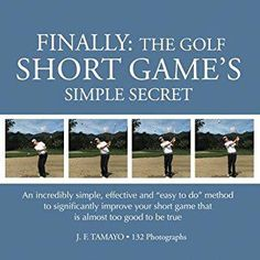 7a20699115e FINALLY  The Golf Short Game s Simple Secret - Best golf books   golfcoursereviews Golf Course
