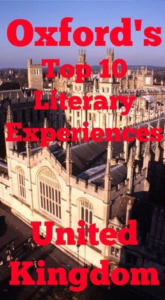 The top 10 literary experiences in Oxford, England. Oxford is a city in the United Kingdom that is packed with literary connections so enrich your visit to Oxford with this guide to literary experiences in Oxford.