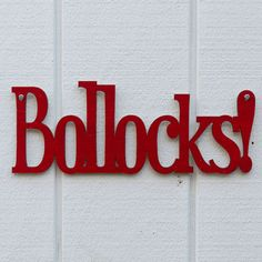 Bollocks (British) - a great swear word with lots of character lol!  A load of ole bollocks :)
