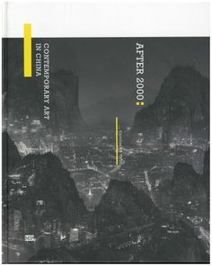 After 2000: Contemporary Art in China | Asia Art Archive