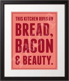 Bread Bacon & Beauty 8x10 Print by NotJustAnotherJones on Etsy, $12.00