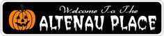 ALTENAU PLACE Lastname Halloween Sign - Welcome to Scary Decor, Autumn, Aluminum - 4 x 18 Inches by The Lizton Sign Shop. $12.99. Aluminum Brand New Sign. Great Gift Idea. Predrillied for Hanging. 4 x 18 Inches. Rounded Corners. ALTENAU PLACE Lastname Halloween Sign - Welcome to Scary Decor, Autumn, Aluminum 4 x 18 Inches - Aluminum personalized brand new sign for your Autumn and Halloween Decor. Made of aluminum and high quality lettering and graphics. Made to last for years ...