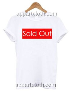 Sold Out T Shirt Size S,M,L,XL,2XL //Price: $12 //     #FunnyTShirtsForGuys
