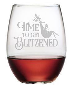 Loving this 'Time to Get Blitzened' Stemless Wine Glass - Set of Four on #zulily! #zulilyfinds