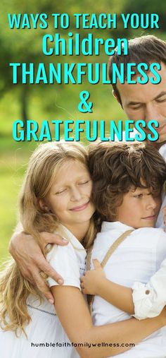 As parents it is our job to teach our children about Gratefulness and Thankfulness!  #Parenting #Children #Thankful #Grateful