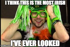 Jacksepticeye on St. Patrick's Day 2016 playing Happy Wheels. :)