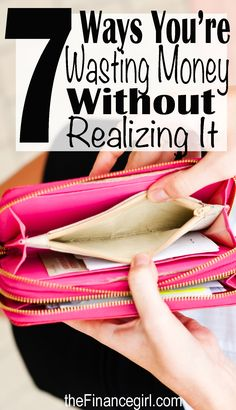 7 ways you're wasting money without realizing it (tips on how to save money, too) | Financegirl