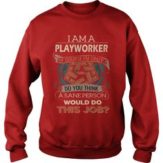 PLAYWORKER Do This Job #gift #ideas #Popular #Everything #Videos #Shop #Animals #pets #Architecture #Art #Cars #motorcycles #Celebrities #DIY #crafts #Design #Education #Entertainment #Food #drink #Gardening #Geek #Hair #beauty #Health #fitness #History #Holidays #events #Home decor #Humor #Illustrations #posters #Kids #parenting #Men #Outdoors #Photography #Products #Quotes #Science #nature #Sports #Tattoos #Technology #Travel #Weddings #Women