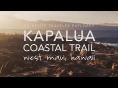 Exploring the Kapalua Coastal Trail in Maui, Hawaii | En Route Traveler