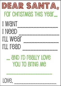 Christmas Wish List- we don't do the whole Santa lie (sort of kidding)  with our kids, but it's a good Christmas list idea for mom and dad. :)