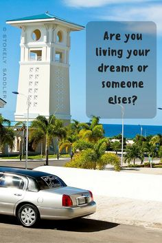 Do your dreams and ambitions reflect your own interests or those of others?