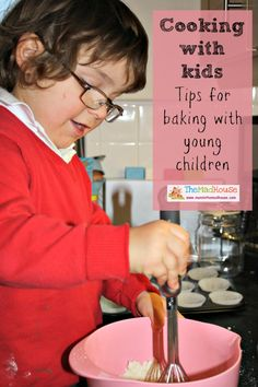 Cooking with kids - tips for baking with boys or girls! Get your kids in the kitchen with these simple tips from Mum in the Mad House. Children from a very young age can be involved in the making process