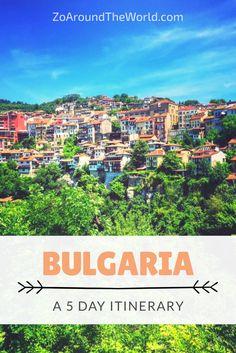 5 days in Bulgaria - Veliko Tarnovo and Sozopol