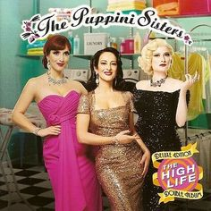 The Puppini Sisters - The High Life (Deluxe) (2016) - http://cpasbien.pl/the-puppini-sisters-the-high-life-deluxe-2016/
