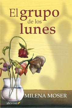 Buy El grupo de los lunes by Milena Moser, Rosa Pilar Blanco and Read this Book on Kobo's Free Apps. Discover Kobo's Vast Collection of Ebooks and Audiobooks Today - Over 4 Million Titles! I Love Books, Books To Read, Book Challenge, I Love Reading, Conte, Book Lists, Nevada, Ballet, Yoga