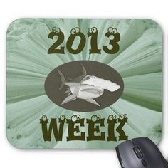 2013 Shark Week Mousepad Designed by T Shirts by Janz 12.35