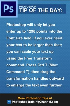 Photoshop will only let you enter up to 1296 points into the Font size field. If you ever need your text to be larger than that
