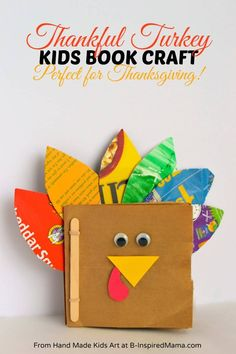 Thanksgiving Crafts for Kids – A Thankful Turkey Book