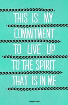 Commitment.  Love thyself.