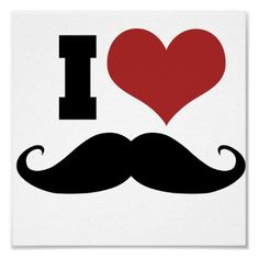 I Love Mustache Poster by Piratesvsninjas