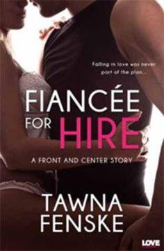 Fiancee for Hire Epub:http://epublibraries.com/fiancee-for-hire-epub/