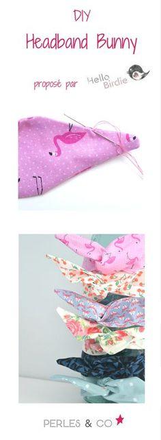Tutoriel pour réaliser un headband bunny :  Créer un headband facilement grâce au tutoriel proposé par Tamara du blog Hello Birdie ... une chute de tissu suffit! >> https://www.perlesandco.com/Headband_Bunny_en_tissu_Flamant_rose-s-2391-21.html