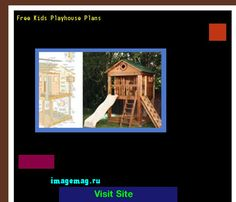 Free Kids Playhouse Plans 144822 - The Best Image Search