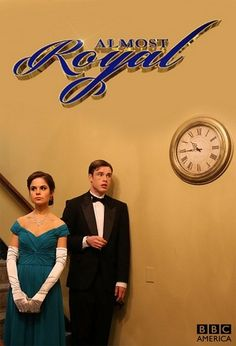 Almost Royal (BBC America, Saturday nights)
