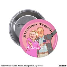 Hillary Clinton and Tim Kaine .2016 presidential Pinback Button